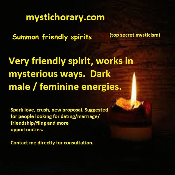 Mystic arts, exercises to connect with friendly spirits